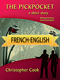 Le Pickpocket – Bilingual French-English Edition